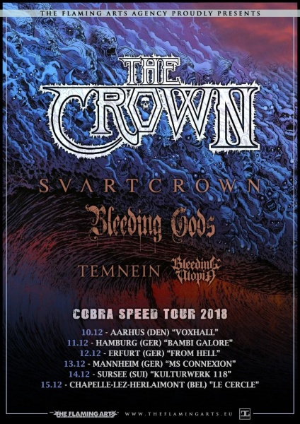 The Crown, Svartcrown, Bleeding Gods...